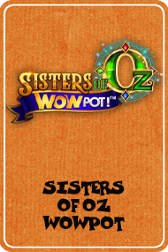 Sisters of OZ WowPot (Triple Edge Studios)