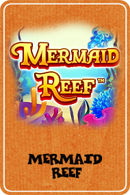 Mermaid Reef (Reel Play)