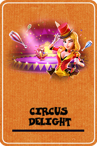 Circus Delight (PG Soft)